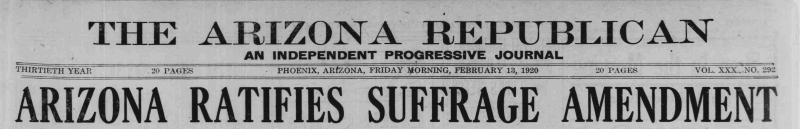 Arizona Ratifies Suffrage Amendment