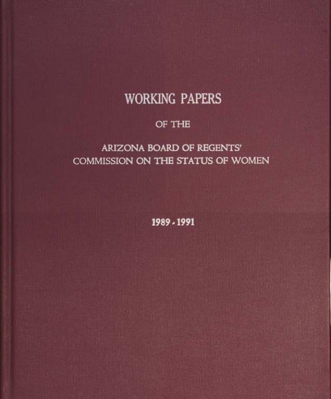 Working Papers of The Arizona Board of Regents' Commission On The Status Of Women