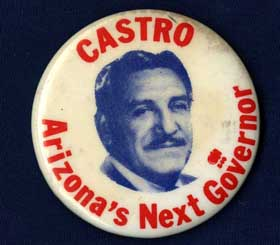 Castro Gubernatorial Campaign Button