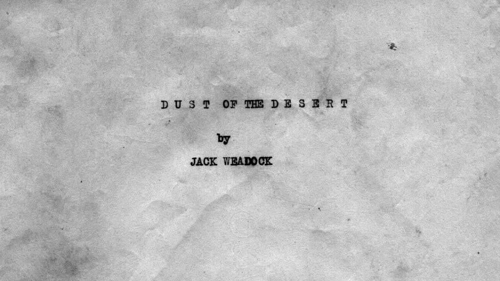 Title Page of Dust of The Desert by Jack Weadock, circa 1936