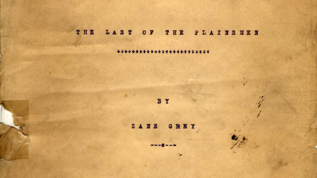 Title Page for The Last of the Plainsmen by Zane Grey, circa 1908