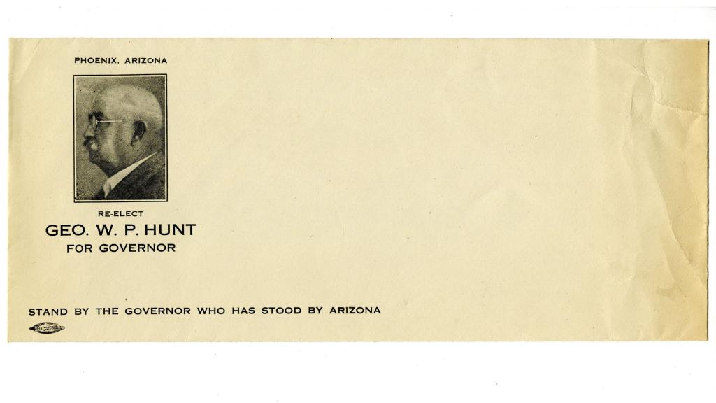Promotional Envelope for George W.P. Hunt's Arizona Governor Reelection Campaign