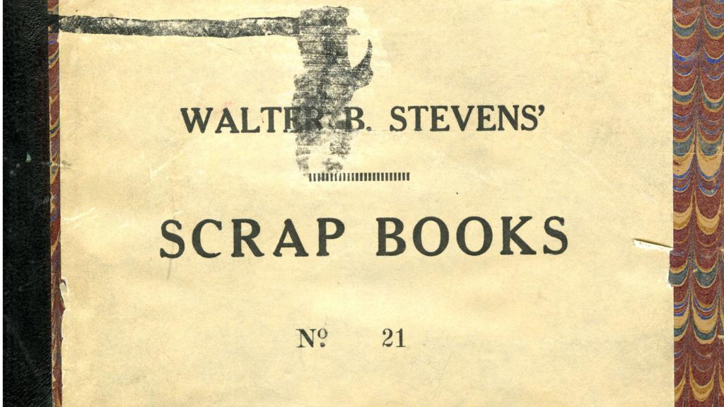 Cover of Walter B. Stevens' Scrapbook, 1895-1899