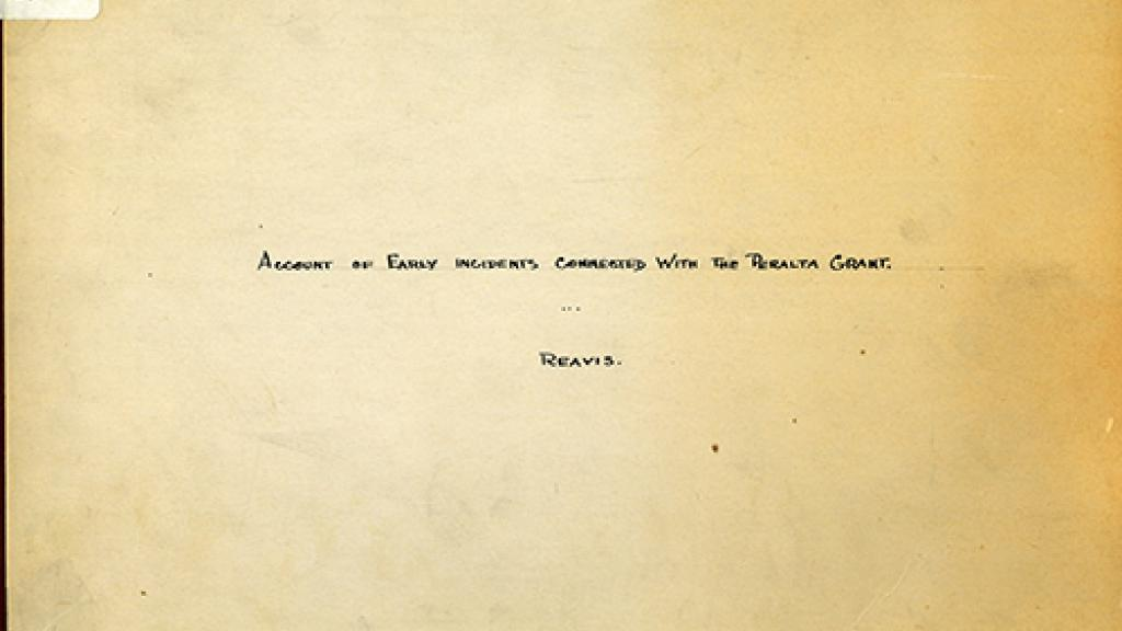 "Cover Page of ""Account of Early Incidents Connected with the Peralta Grant"""