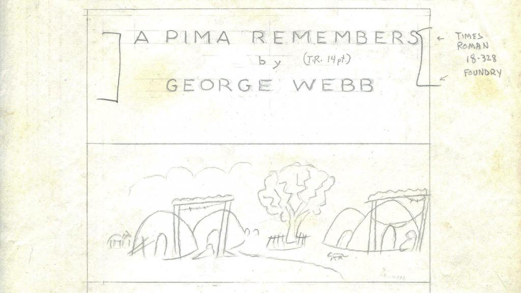 Mock-up for Title Page of A Pima Remembers, circa 1958-1959