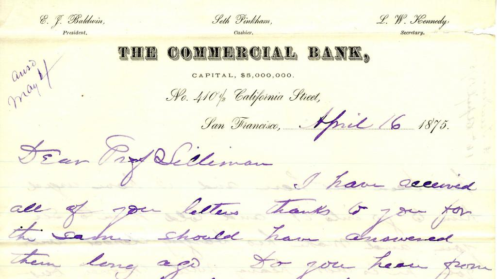 Excerpt from Correspondence Sent to Benjamin Silliman from the Commercial Bank, San Francisco, April 16, 1875