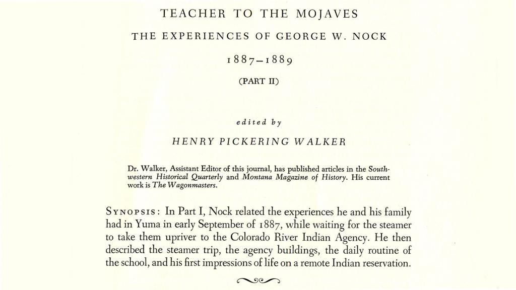 Excerpt from Teacher to the Mojaves: The Experiences of George W. Nock, Edited by Henry Pickering Walker, 1967