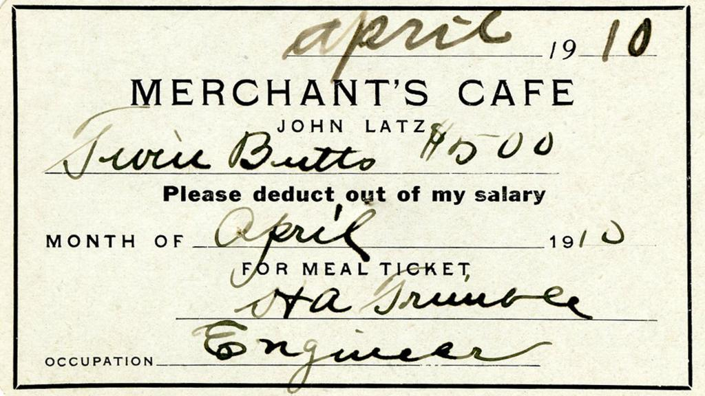 Meal Ticket for John Latz, Employee at Twin Buttes Mining and Smelting Company, April, 1910