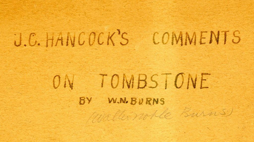 "Cover of ""J.C. Hancock's Comments on Tombstone"" by W.N. Burns, 1930"