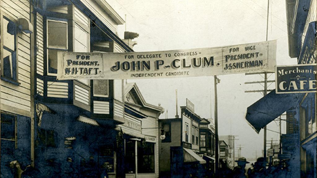 John P. Clum Campaign Banner