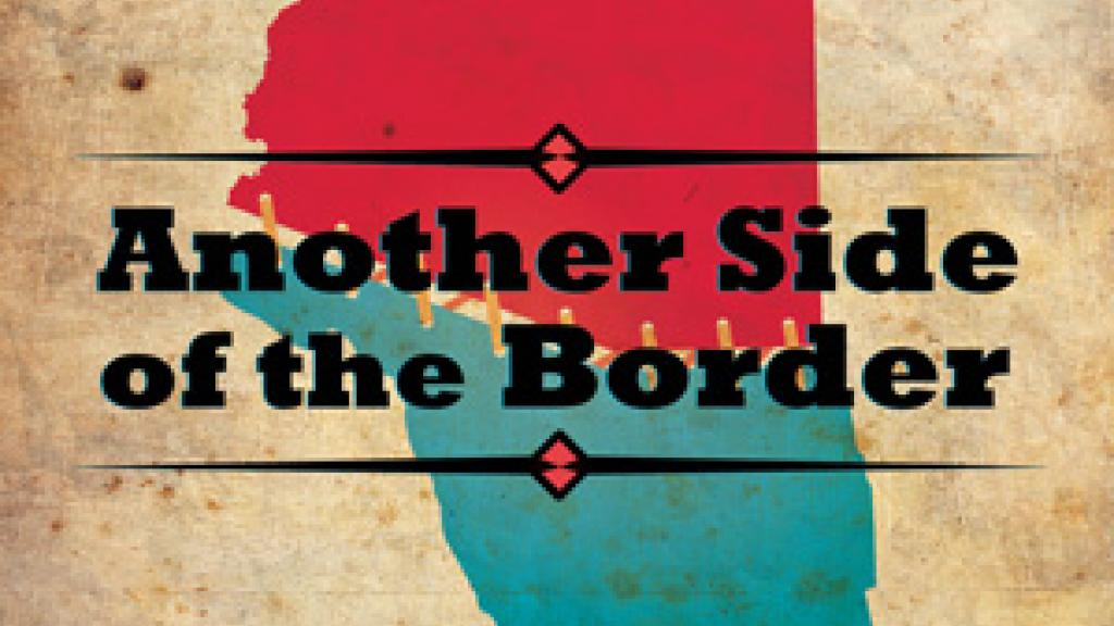 Image of Another Side of the Border - documentary