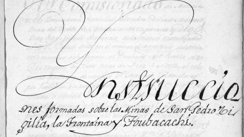 Manuscript of Book II: Instrucciones Formadas Sobre Las Minas De San Pedro Vigilia La Frontaina Y Foubacachi En Sonora