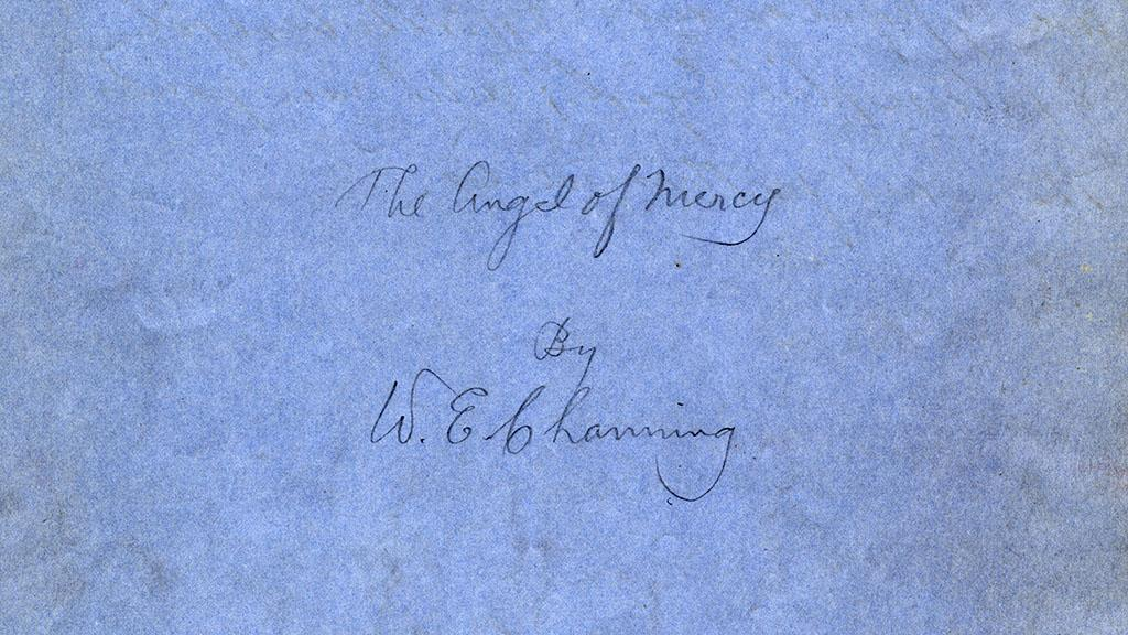 The Angel of Mercy Holograph Cover Page, circa 1817-1901