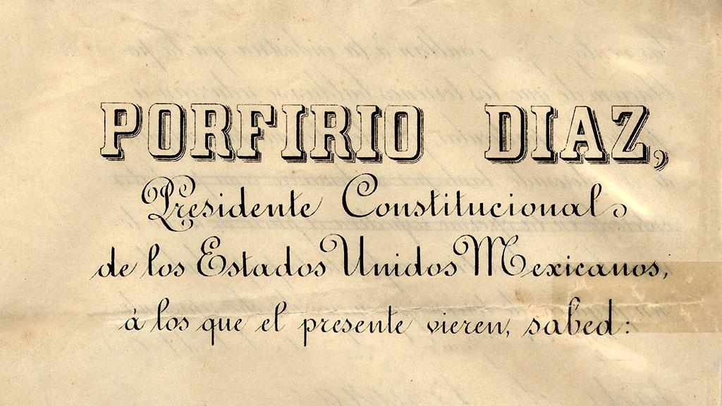 Declaration by Porfirio Diaz, 1892