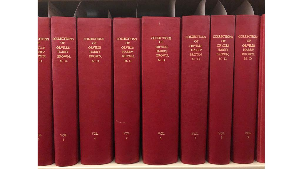 Bound volumes, Orville Harry Brown M. D. collection