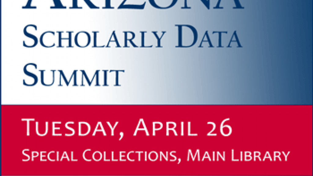 Arizona Scholarly Data Summit poster