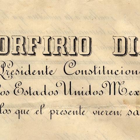 Declaration by Porfirio Diaz, 1892